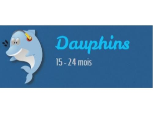 Dauphins 15 - 24 mois