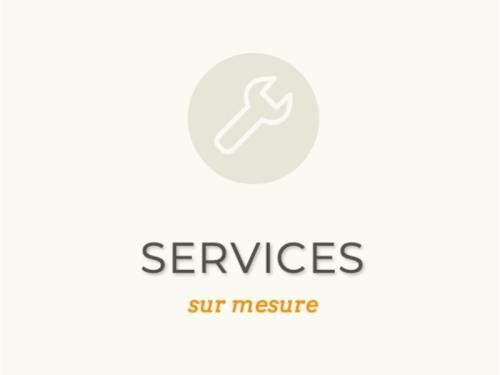 Services sur mesure